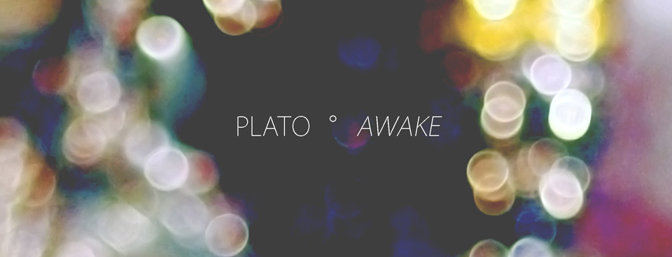 PLATO - AWAKE
